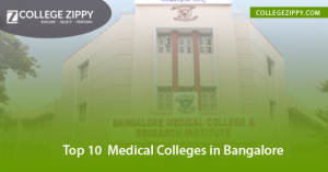 Top 10 Medical Colleges in Bangalore